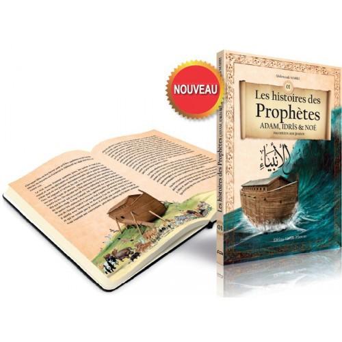 Les histoires des Prophètes (ADAM, IDRÎS & NOÉ) racontées aux jeunes