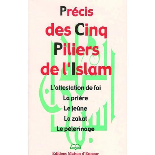Précis des cinq piliers de l'islam