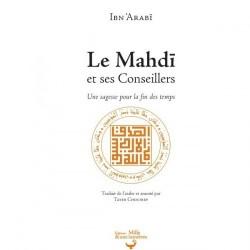 Le Mahdi et ses Conseillers (Une sagesse pour la fin des temps)
