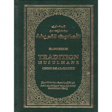 El Bokhari - Tradition Musulmane - Choix de al-hadith