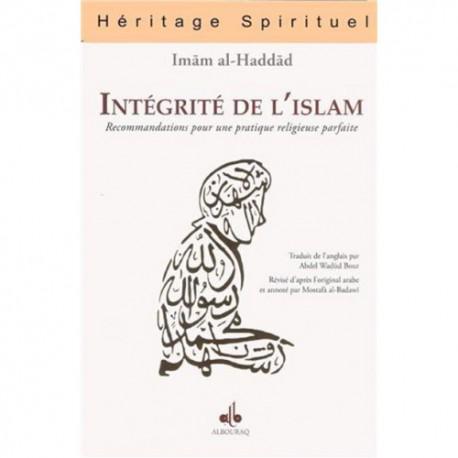 Intégrité de l'Islam - Recommandations pour une pratique religieuse parfaite