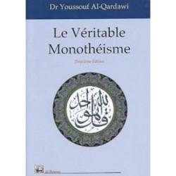 Le Véritable monothéisme