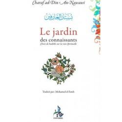 Le jardin des connaissants - Choix de hadiths sur la voie spirituelle - Universel - An-Nawawi