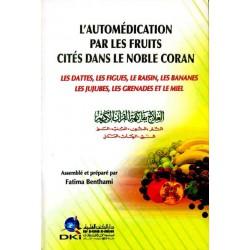 L'automédication par les fruits cités dans le Noble Coran