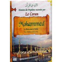Histoires des Prophètes racontées par le Coran - Tome 9 : Mohammed