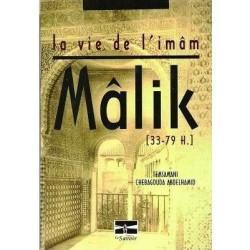 La vie de l'Imam Mâlik (33-79 H)