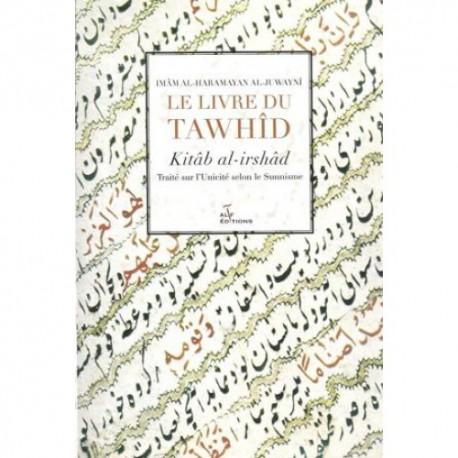 Le livre du Tawhid - Kitâb al-irshad
