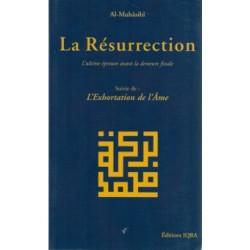 La Résurrection, l'ultime épreuve avant la demeure finale