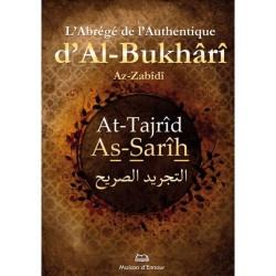 L'abrégé de l'Authentique d'Al-Bukhârî - At-Tajrîd As-Sarîh