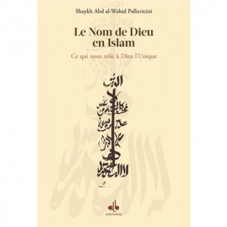 Allah le nom de Dieu en Islam : ce qui nous relie à Dieu l'Unique