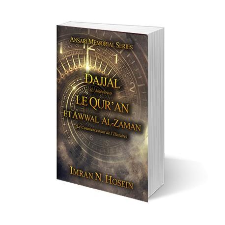 Dajjal (L'Antéchrist), Le Qur'an Et Awwal al-Zaman