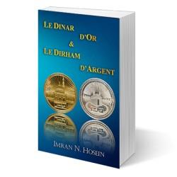 Le dinar d'or & Le dirham d'argent