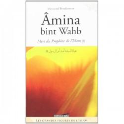 Amina Bint wahb, Mère du Prophète (SWS) de Messaoud Boudjenoun