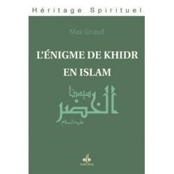 L'énigme de Khidr en islam  de Max Giraud