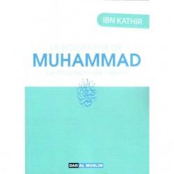 La biographie de Muhammad le Prophète de l'Islam Ibn Kathir