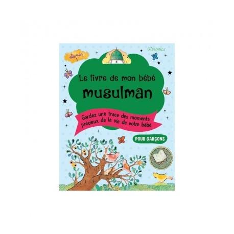 Le livre de mon bébé musulman - Bleu (garçon)- Orientica