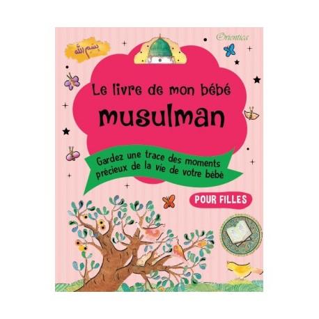 Le livre de mon bébé musulman - Rose (fille) - Orientica