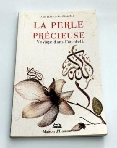 La perle précieuse - Abû-Hâmid Al-Ghazâlî