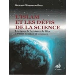 slam et les défis de la science - Mawlana Wahiddudin Khan