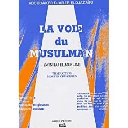 "La Voie du musulman ""Minhâj Al-Muslim """