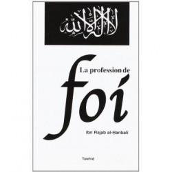 La profession de foi - Ibn Rajab Al-Hanbalî (Auteur)