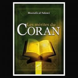 Les Mérites Du Coran - Mustafa AL-'ADAWI