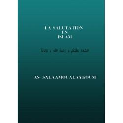 LA SALUTATION EN ISLAM (TOUT SAVOIR, LIBRE COMPLET)