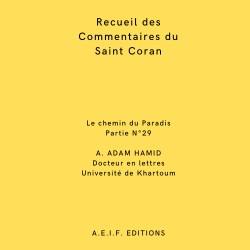 Recueil des commentaires du Saint Coran le chemin du paradis Traduit par Abdurrahman Adam Hamid
