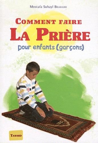 Comment faire la prière - Pour enfants (garçons)